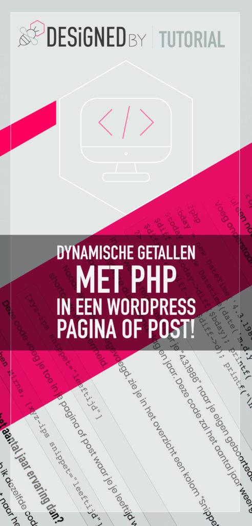 Dynamische getallen met PHP in een WordPress pagina of post | DesignedBy